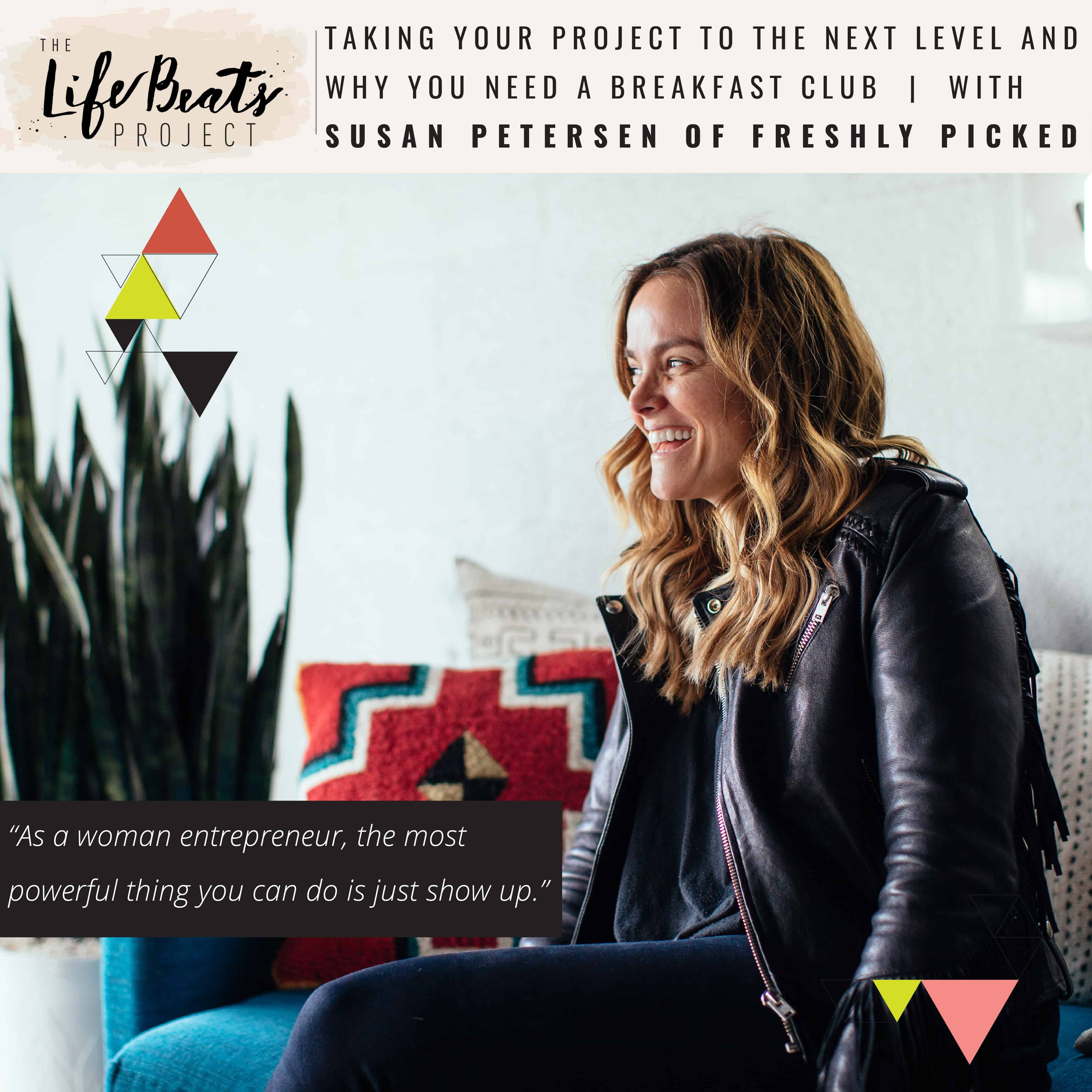 women entrepreneur next level Breakfast Club Susan Petersen Freshly Picked