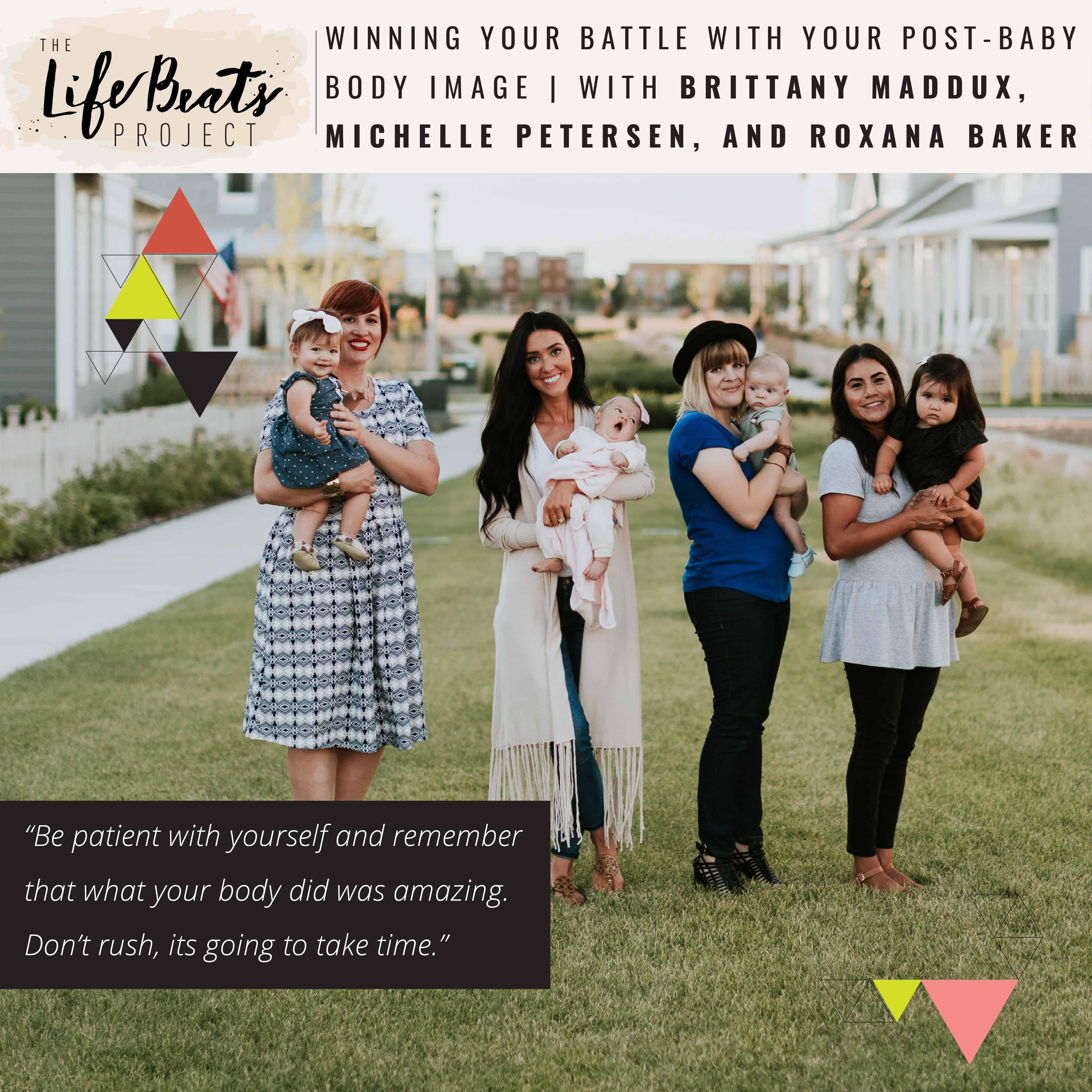 post baby body image post pregnancy self-esteem podcast motherhood women