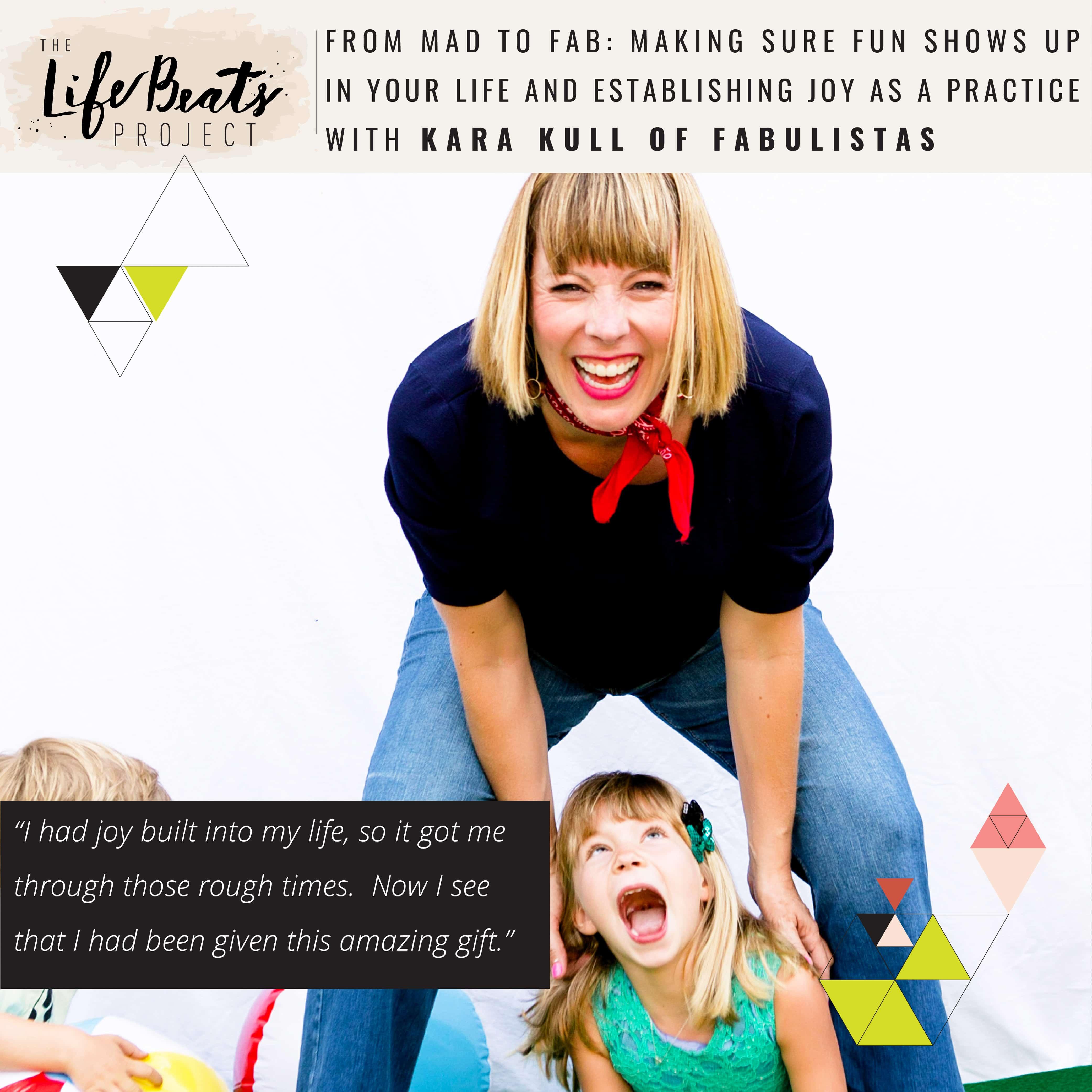 having fun practice joy anger depression motherhood fun with kids podcast