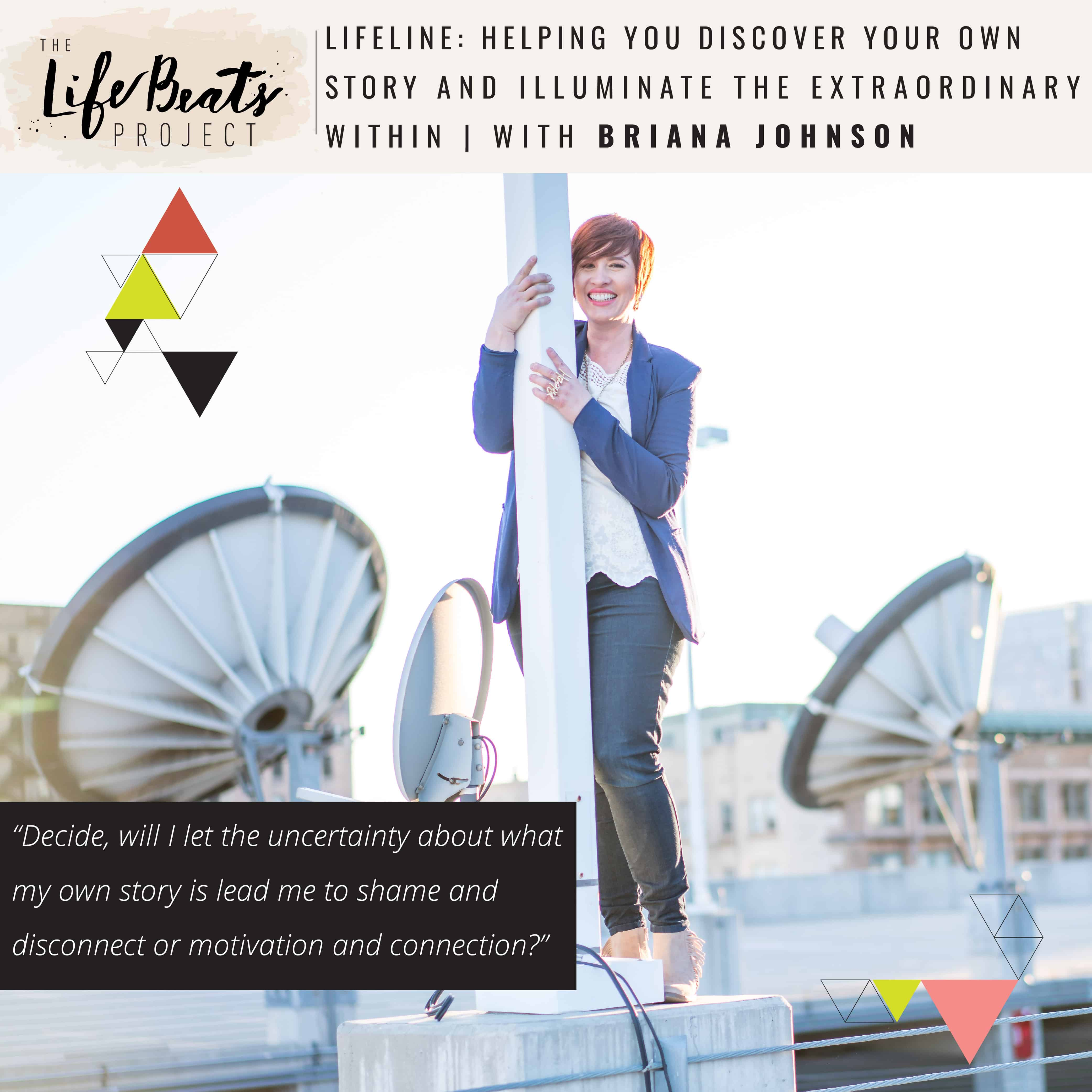 discovering your story community podcast light darkness shame hope The LifeBeats Project
