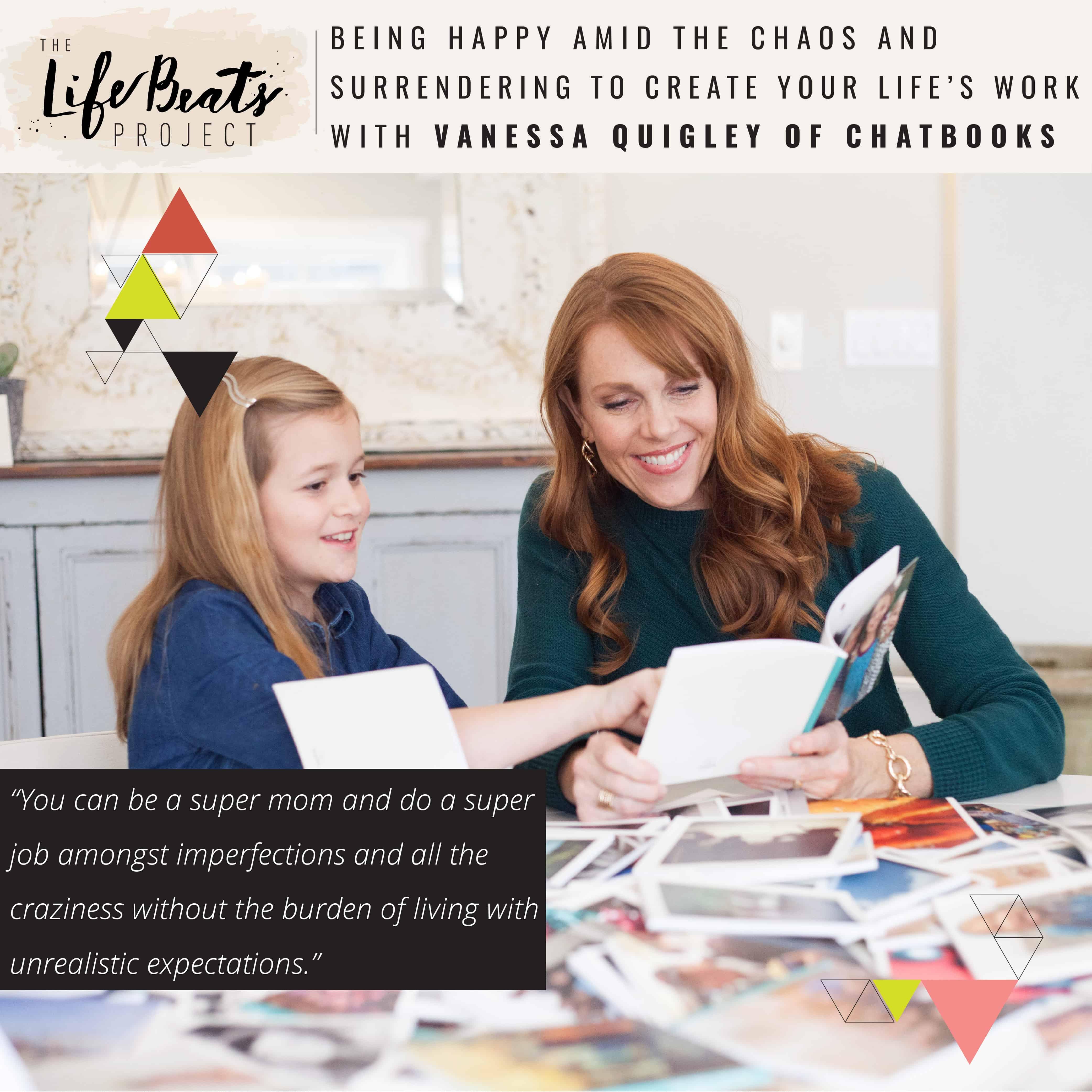happy chaos beautiful mess Chatbooks digital photobook motherhood mom life surrender