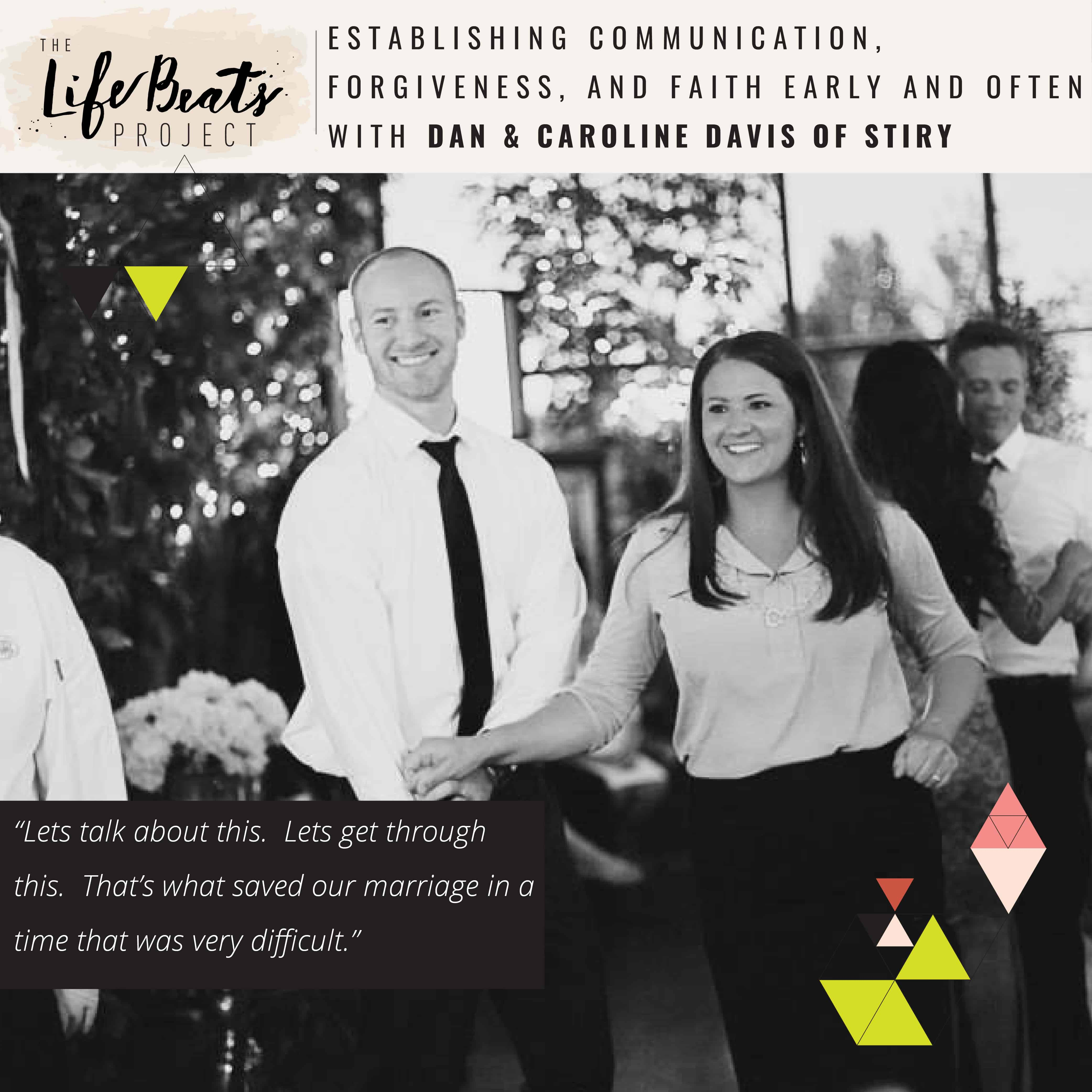 marriage communication forgiveness faith risk entrepreneur Stiry couple