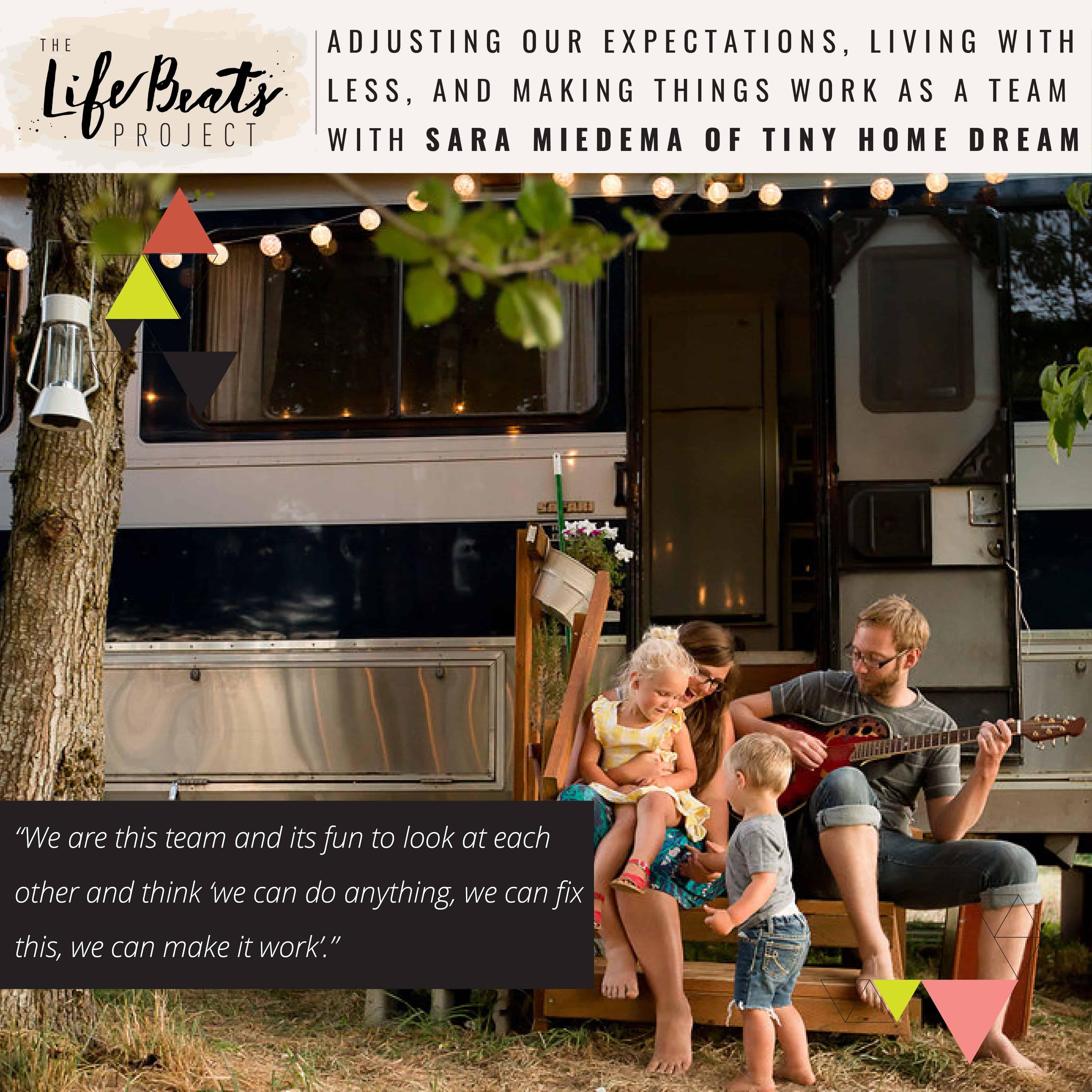 tiny living RV freedom independence debt free living on less tiny Home dream Lifebeats Sara Miedema podcast