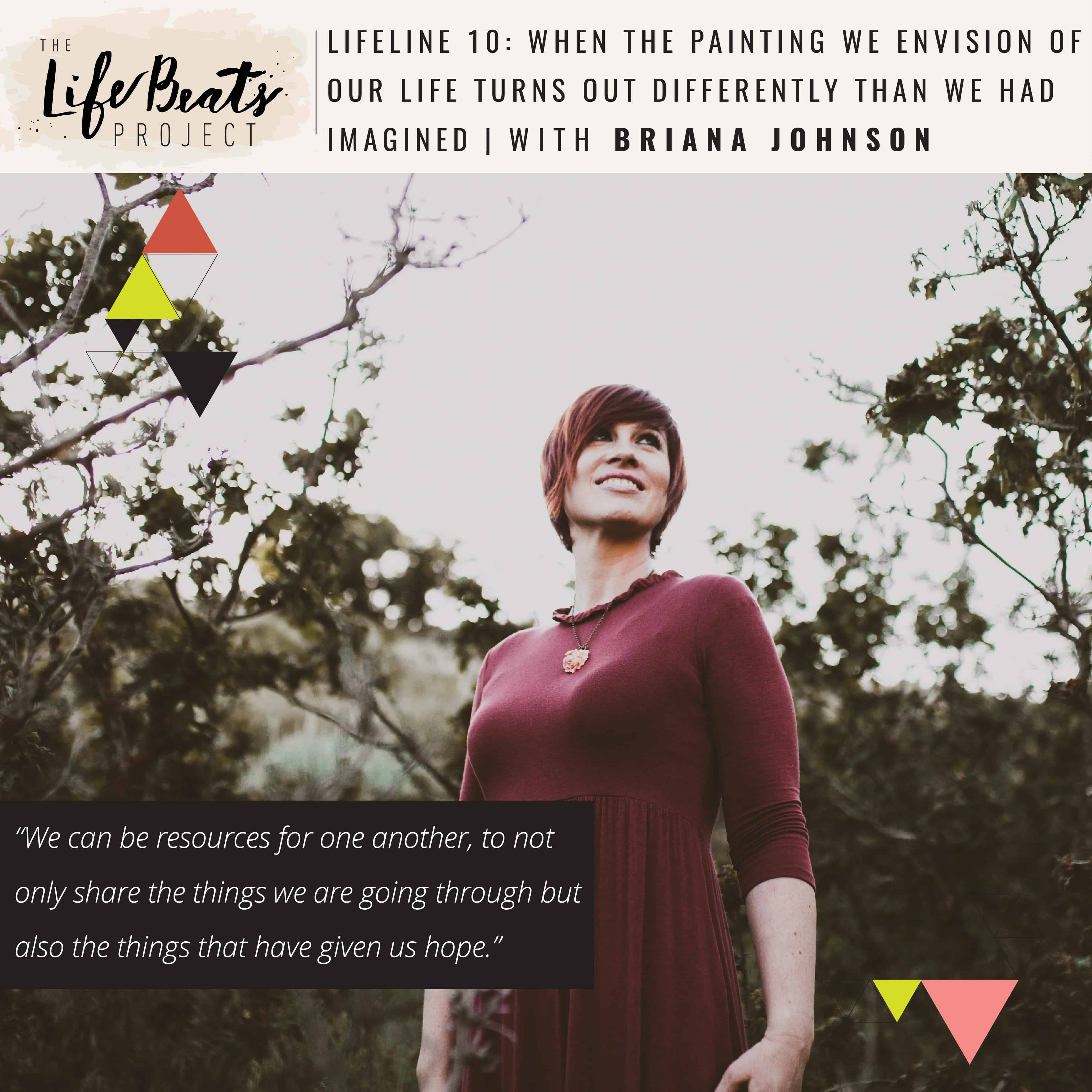 hope painting of our life unexpected LifeBeats connection community women podcast The LifeBeats Project