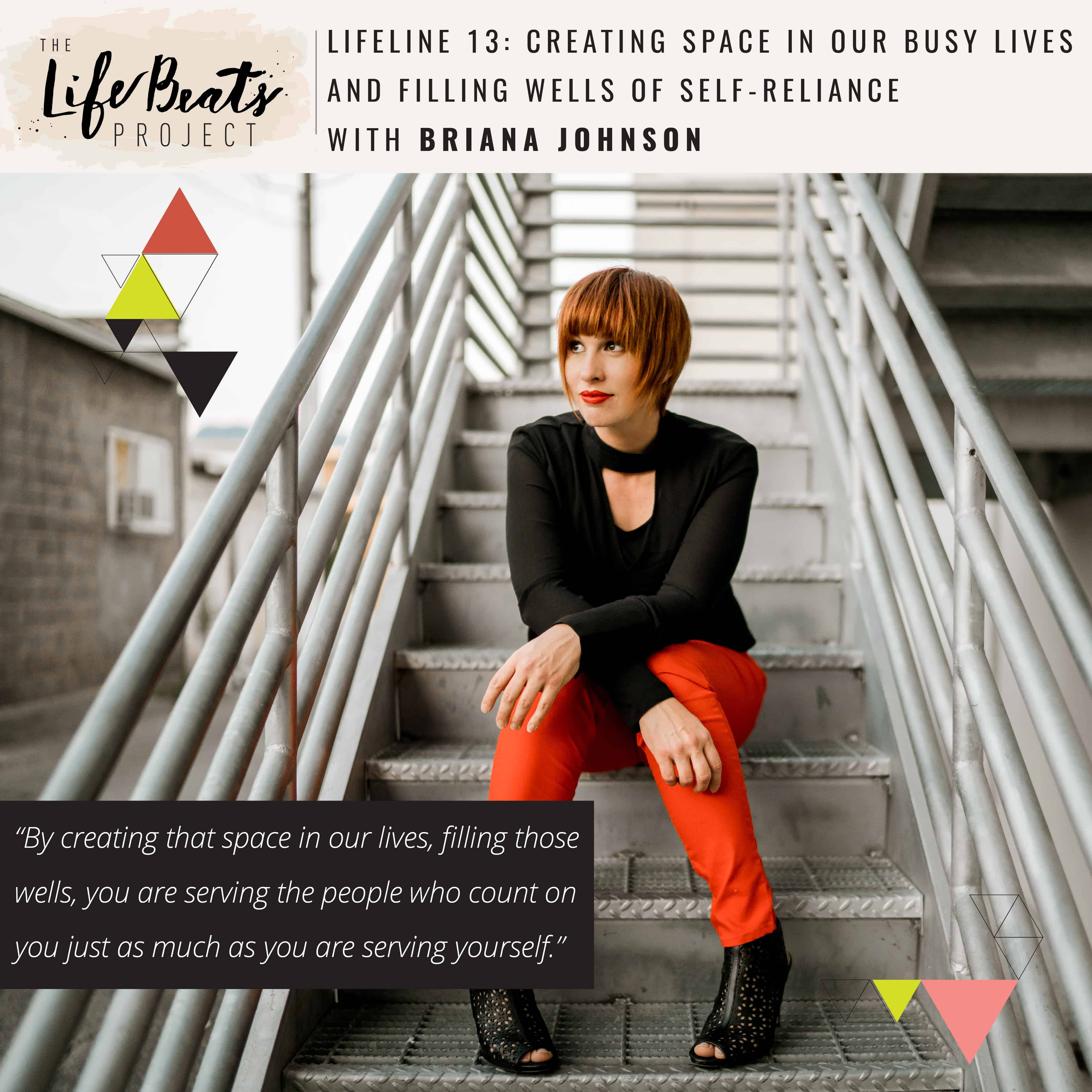 LifeLine Podcast episode The LifeBeats Project - Creating space silence stillness self-reliance