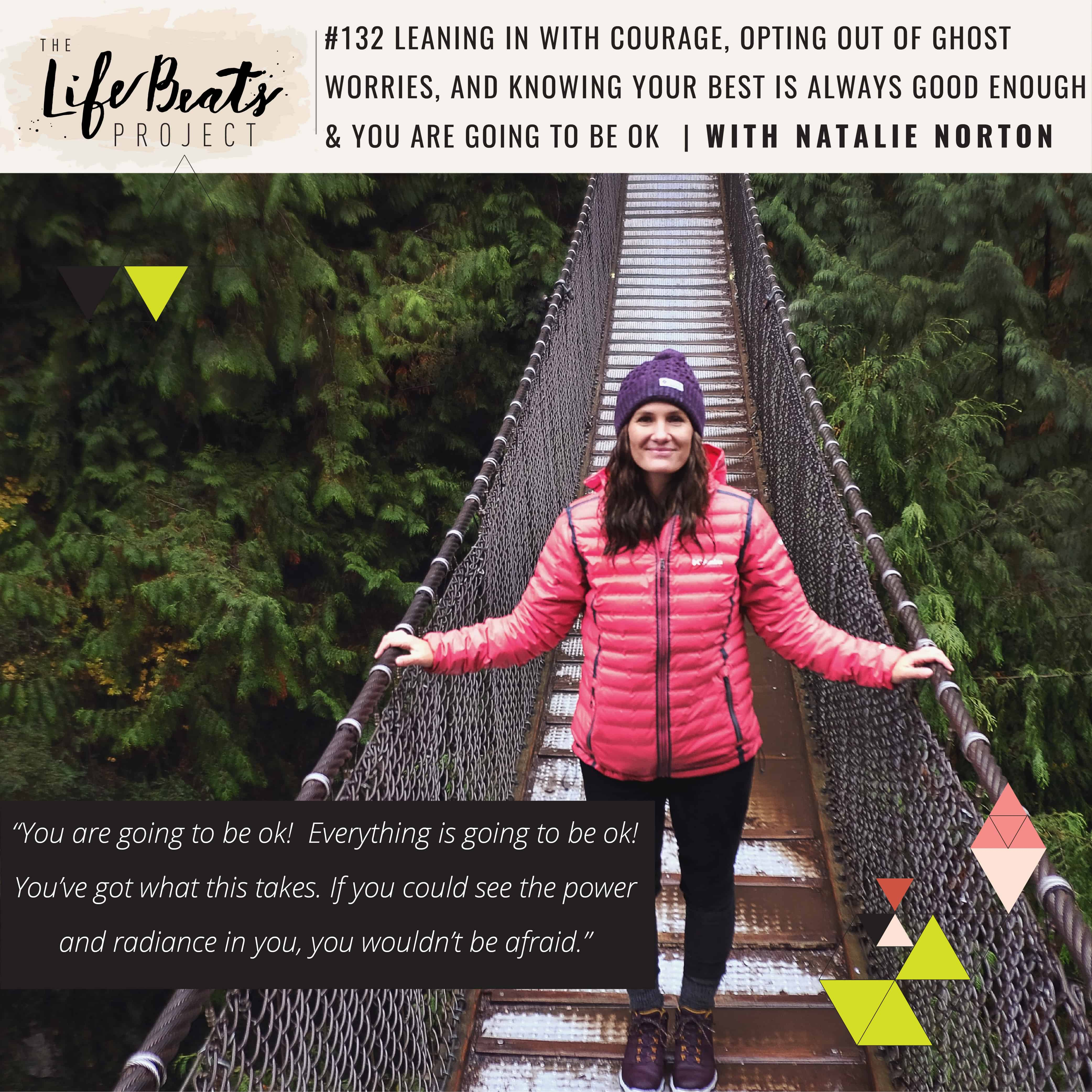 Natalie Norton Show Up podcast LifeBeats Project stroke motherhood good enough single mom death of child loss grief worry