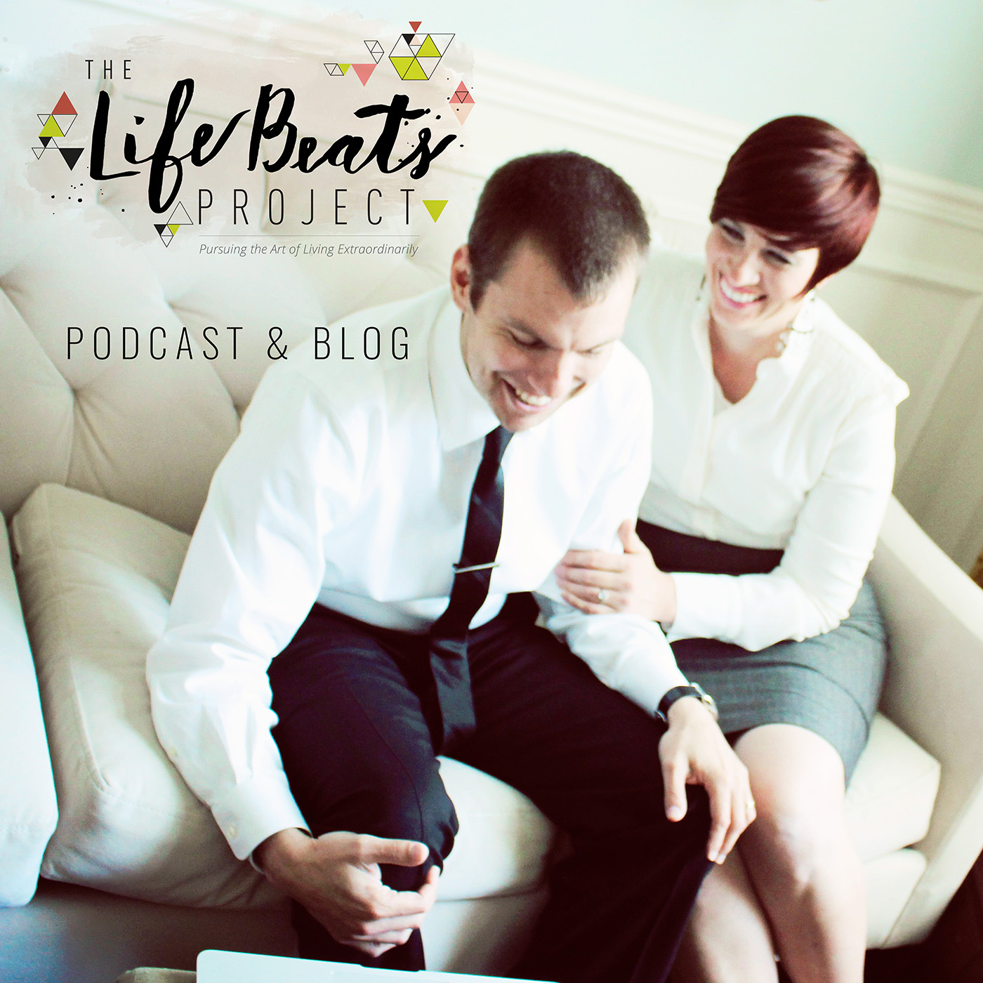 The LifeBeats Project with Briana Johnson: Pursuing the Art of Living Extraordinarily